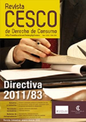 IMPACTO DE LA NUEVA DIRECTIVA 2011/83 SOBRE EL VIGENTE DERECHO DE CONSUMO